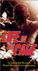 Life in the Cage