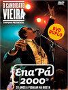 Candidato Vieira, O