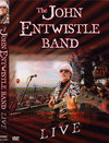 The John Entwistle Band: Live