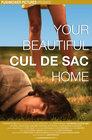 Your Beautiful Cul de Sac Home