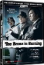 """The Bronx Is Burning"""