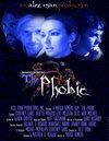 The Phobic