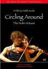 Circling Around: The Violin Virtuosi