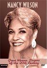Great Women Singers of the 20th Century: Nancy Wilson