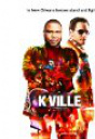 """K-Ville"""