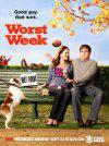 """""""Worst Week"""""""