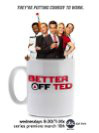 """Better Off Ted"""