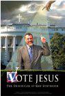 Vote Jesus: The Chronicles of Ken Stevenson