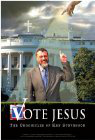 Vote Jesus: The Chronicles of Ken Stevenson