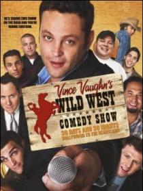 文斯·沃恩的狂野西部喜剧秀