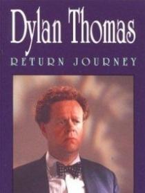 狄兰·托马斯:回程