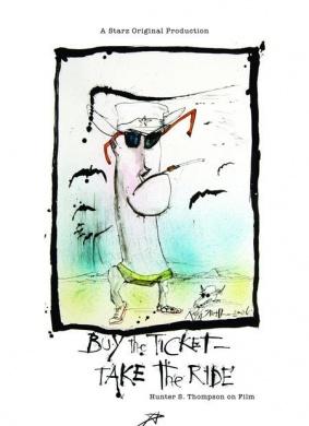买票,坐好:亨特·汤普森的电影之旅
