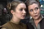 揭秘!《星球大战9》莱娅部分镜头由费雪女儿出演