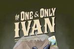《独一无二的伊万》放弃院线 8月21日登陆流媒体