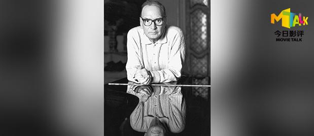 【今日影评】一周热点:电影配乐大师莫里康内辞世 他的音乐为何永不过时