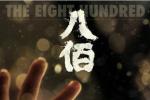 催泪!《八佰》发布终极预告 8月14日提前点映