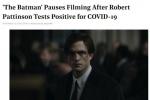 罗伯特·帕丁森确诊新冠 新版《蝙蝠侠》被迫停拍