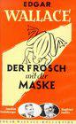 Frosch mit der Maske, Der