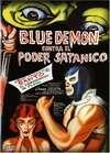 Blue Demon contra el poder satánico