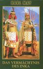 Vermächtnis des Inka, Das