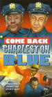 Come Back, Charleston Blue