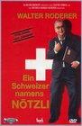 Schweizer namens Nötzli, Ein
