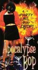 Apocalypse Bop