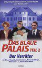 Blaue Palais: Der Verräter, Das