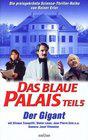 Blaue Palais: Der Gigant, Das
