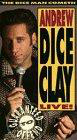 Andrew Dice Clay Live! The Diceman Cometh