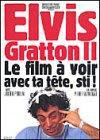 Elvis Gratton II: Miracle à Memphis