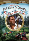 Shelley Duvall Presents: American Tall Tales and Legends: John Henry