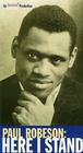 """American Masters"" Paul Robeson: Here I Stand"