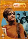 """""""Strangers with Candy"""""""