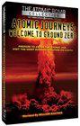Atomic Journeys: Welcome to Ground Zero