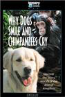 Why Dogs Smile & Chimpanzees Cry