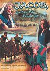 Giacobbe, l'uomo che lottò con Dio