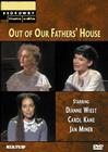 Out of Our Father's House