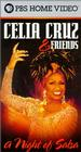 Celia Cruz & Friends: A Night of Salsa
