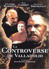 Controverse de Valladolid, La