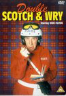 Double Scotch & Wry