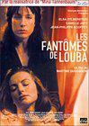 Fantômes de Louba, Les