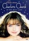 Dream a Dream: Charlotte Church in the Holy Land