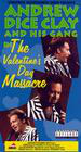 Andrew Dice Clay and His Gang Live! The Valentine's Day Massacre