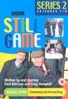 """""""Still Game"""""""