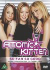 Atomic Kitten: So Far So Good