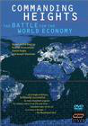Commanding Heights: The Battle for the World Economy