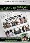 """Project Greenlight 2"""