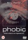 Phobic