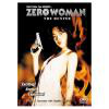 Zero woman: Kesenai kioku
